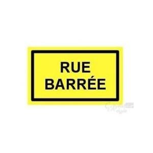 """Panneau de signalisation """"Rue barrée"""""""